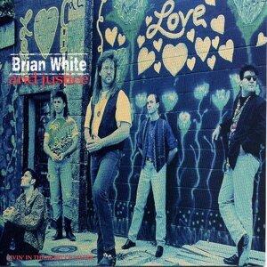 Brian White And Justice 歌手頭像