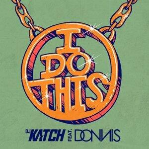 DJ Katch feat. Donnis 歌手頭像