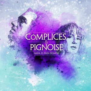 Complices/Pignoise 歌手頭像