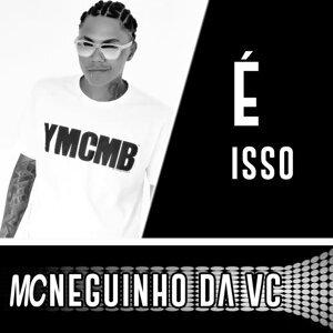 MC Neguinho da VC 歌手頭像