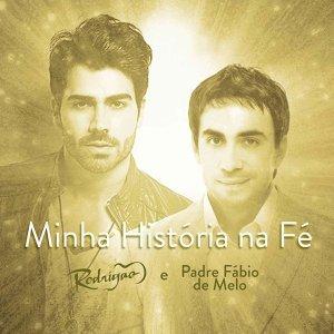 Rodrigão & Padre Fábio de Melo (Featuring) 歌手頭像