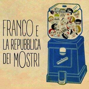 Franco e La Repubblica Dei Mostri 歌手頭像