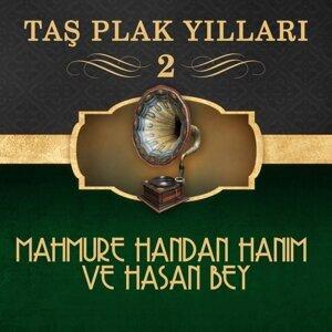 Mahmure Handan Hanım Ve Hasan Bey 歌手頭像