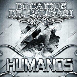 Dj Caique & Dr Caligari (Featuring) 歌手頭像