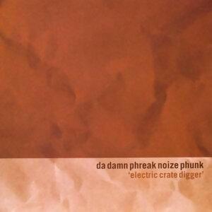 Da Damn Phreak Noize Phunk