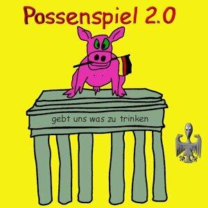 Possenspiel 2.0 歌手頭像