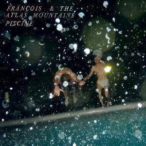 Francois & The Atlas Mountains 歌手頭像
