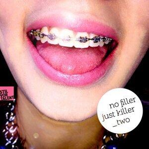 No Filler Just Killer, Vol. Two 歌手頭像