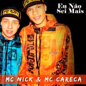 MC Nick & MC Careca 歌手頭像