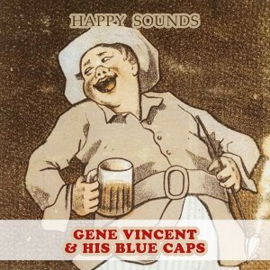 Gene Vincent & His Blue Caps 歌手頭像