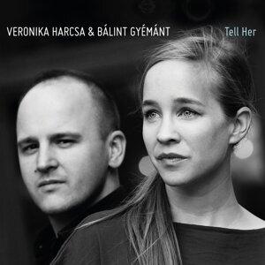 Veronika Harcsa & Bálint Gyémánt 歌手頭像