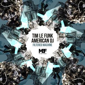 Tim Le Funk & American DJ 歌手頭像