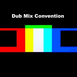 Dub Mix Convention 歌手頭像