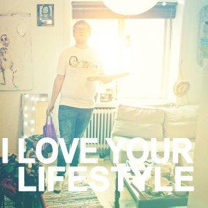 I love Your Lifestyle 歌手頭像