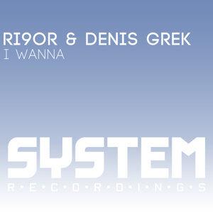 Ri9or & Denis Grek, Ri9or, Denis Grek 歌手頭像