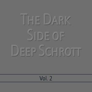 Deep Schrott