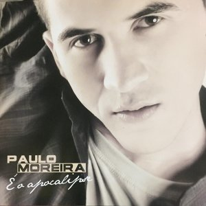 Paulo Moreira 歌手頭像