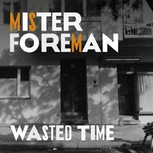 Mister Foreman 歌手頭像