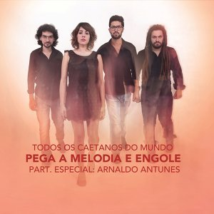 Todos os Caetanos do Mundo & Arnaldo Antunes (Featuring) 歌手頭像