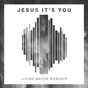 Living Water Worship 歌手頭像