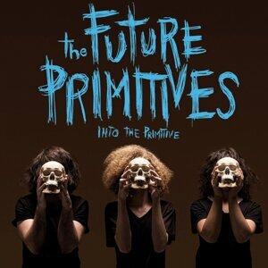 The Future Primitives 歌手頭像