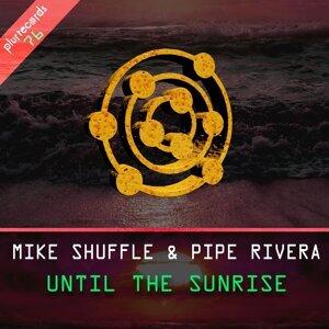 Mike Shuffle, Pipe Rivera 歌手頭像