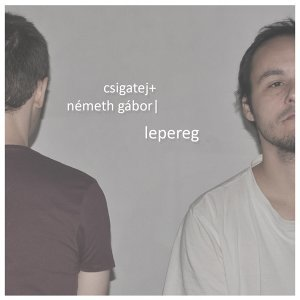 Csigatej, Németh Gábor 歌手頭像