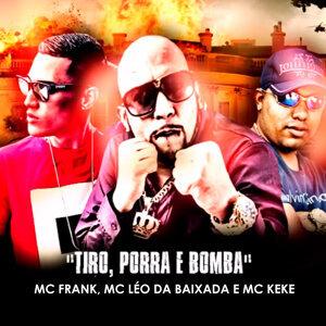 Mc Frank, Mc Léo da Baixada & Mc Keke 歌手頭像