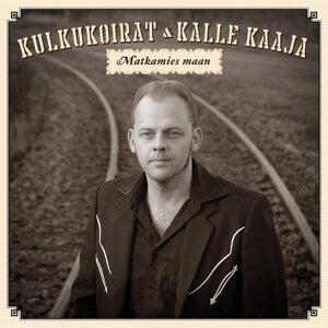 Kulkukoirat & Kalle Kaaja 歌手頭像