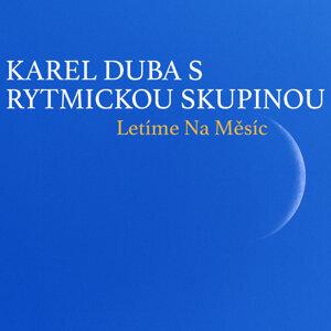 Karel Duba s rytmickou skupinou 歌手頭像