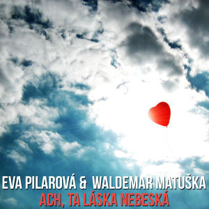 Eva Pilarová, Waldemar Matuška 歌手頭像