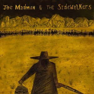 Joe Madman and the Sidewalkers 歌手頭像