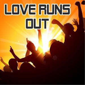 Love Runs Out 歌手頭像