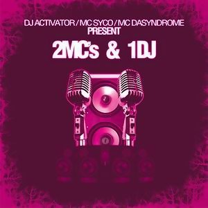 Dj Activator, Mc Syco Mc Da Syndrome 歌手頭像
