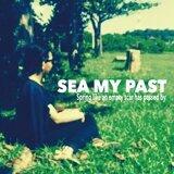 SEA MY PAST