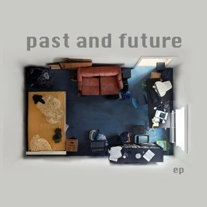 Past And Future 歌手頭像