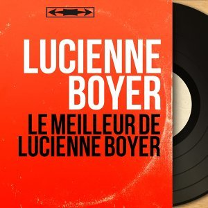 Lucienne Boyer 歌手頭像
