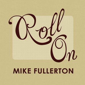 Mike Fullerton 歌手頭像