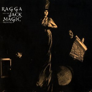 Ragga & The Jack Magic Orchestra 歌手頭像