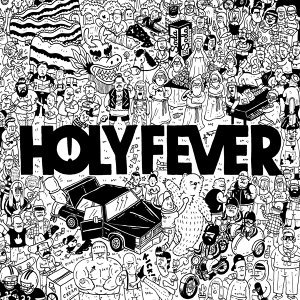 Holy Fever 歌手頭像