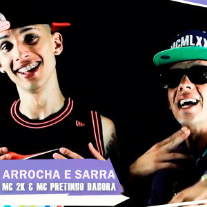 MC 2K & MC Pretinho Dahora 歌手頭像