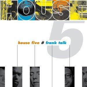 House Five 歌手頭像