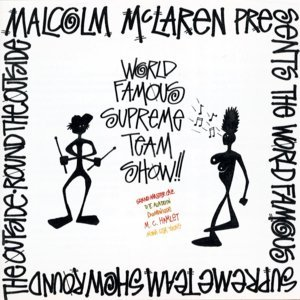 Malcolm McLaren & The World's Famous Supreme Team 歌手頭像