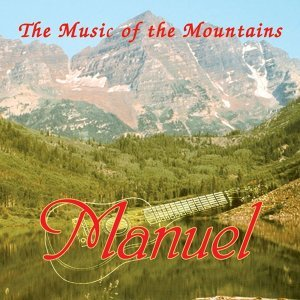 Manuel & The Music Of The Mountains