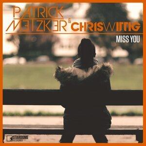 Patrick Metzker, Chris Wittig 歌手頭像