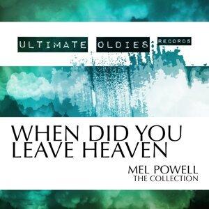 Mel Powell 歌手頭像