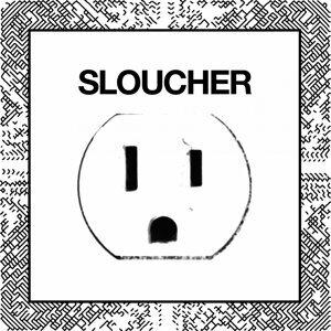 Sloucher 歌手頭像