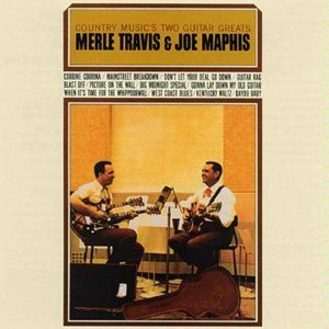 Merle Travis And Joe Maphis 歌手頭像