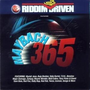 Riddim Driven: Maybach 365 歌手頭像
