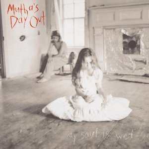 Mutha's Day Out 歌手頭像